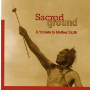 With traditional spirit and contemporary style, these powerful voices call out for us to acknowledge and care for the sacred ground on which we live.