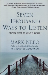 Weaving together memoir and meditation exercises, Nepo offers many ways to listen to life and live more fully.