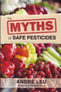 Leu, an organic agriculturist and lecturer, delves into a wealth of respected scientific journals to present peer-reviewed evidence that proves the claims of chemical companies and pesticide regulators are not all they seem.