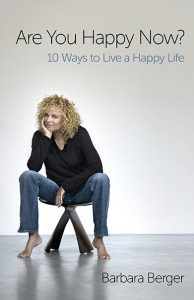 Berger takes a look at the things we think and do that prevent us from living happy lives now.