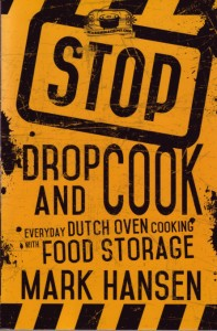 This must-have guide to Dutch oven cooking teaches you how to create delicious, gourmet meals for your family with common food storage items.