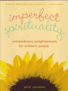 In the book, she shows how to integrate those everyday moments with traditional spiritual techniques to increase personal growth and well-being.