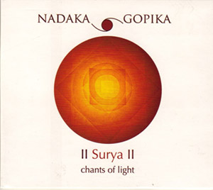 The CD contains eight songs, ranging from 4,000-year-old Vedic mantras to more recent Indian hymns, some of which are a part of everyday life in India.