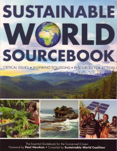 """The new 2014 edition is a """"one-stop shop"""" to get readers up to speed quickly on the most essential information needed to alter our perilous global trajectory of resource depletion, species extinction and extreme societal inequities."""