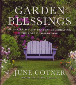 The book is a one-of-a-kind treasury of uplifting prayers, prose and poems that share a common appreciation for the love of gardening and the many blessings that gardens bring to our lives.