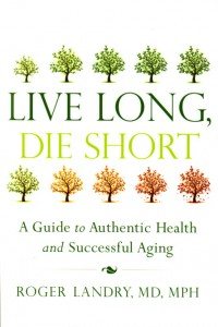 The book shares the incredible story of that program and lays out a path for anyone at any point in life who wants to achieve authentic health and empower themselves to age in a better way.